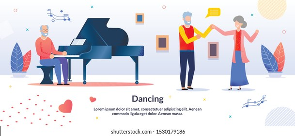 Dancing Party, Festival Musician Entertainment for Elderly People Friends Citizen. Senior Man Playing Piano. Old Aged Couple Moving under Acoustic Music. Cartoon Flat Poster. Vector Illustration