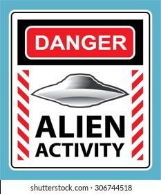 Danger Alien Activity Warning Sign Vector