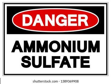 Danger Ammonium Sulfate Symbol Sign, Vector Illustration, Isolate On White Background Label. EPS10
