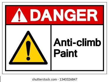 Danger Anti-Climb Paint Symbol Sign, Vector Illustration, Isolate On White Background Label .EPS10