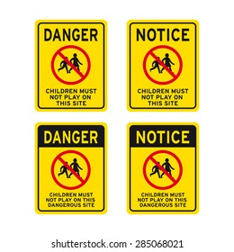 Danger children must not play on this site sign vector set