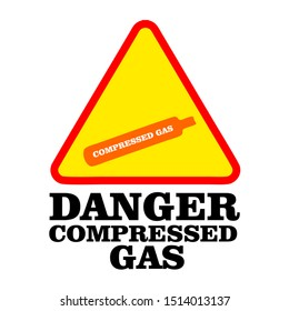 Danger compressed gas warning vector  sign