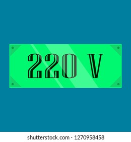 danger of defeat by an electric current, high voltage, 220 volt
