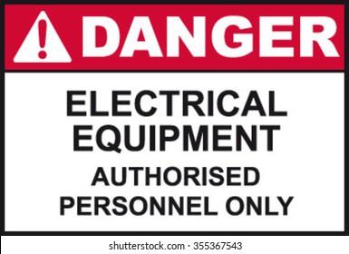 Danger Electrical Equipment Sign