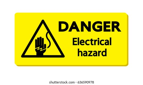 Danger : Electrical hazard.