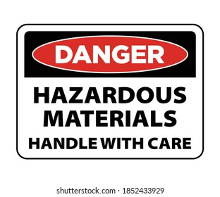 Danger hazardous materials, handle with care sign, danger harmful chemical sign vector eps10