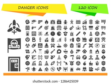 danger icon set. 120 filled danger icons. Simple modern icons about  - Wind, Death penalty, Pirate, Alert, Surveillance, Gun, Fire, Falling debris, Match, Hydrant, Wingsuit, Fuse box