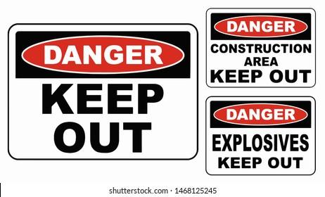 Danger! Keep Out. Danger! Construction Area, Keep Out. Danger! Explosives, Keep Out. Vector Art Design