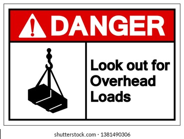 Danger Look Out For Overhead Loads Symbol Sign, Vector Illustration, Isolate On White Background Label. EPS10