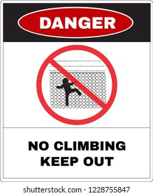 Danger message board, Do not climb the chain link fence. Not Allowed Sign, warning symbol, road symbol sign and traffic symbol design concept, vector illustration.