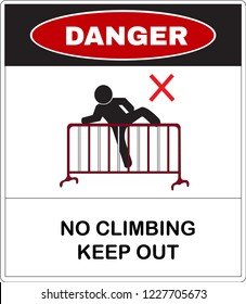 Danger message board, no climb the crowd control barriers. Not Allowed Sign, warning symbol, vector illustration.