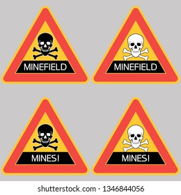 Danger minesTriangle signs , set. Hazard to health and life, an information sign identifying a dangerous area.
