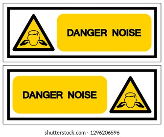 Danger Noise Symbol Sign,Vector Illustration, Isolate On White Background Label. EPS10