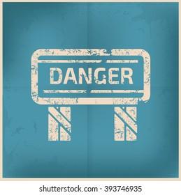 Danger on old background,grunge vector
