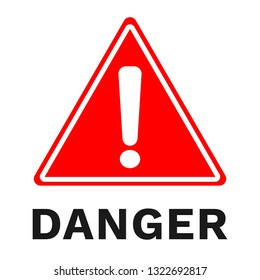 DANGER sign. Red triangle with exclamation mark. Vector illustration.