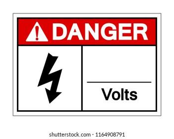 Danger Volts Symbol Sign, Vector Illustration, Isolated On White Background Label. EPS10