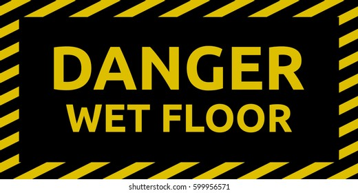 Danger Wet Floor