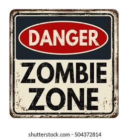 Danger zombie zone vintage rusty metal sign on a white background, vector illustration
