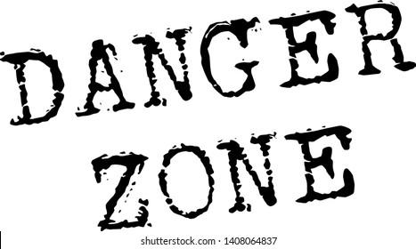 DANGER ZONE stamp on white