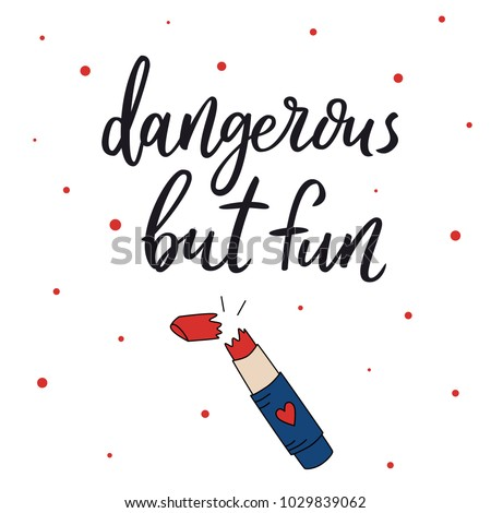 Dangerous Fun Hand Drawn Lettering Script Stock Vector Royalty Free