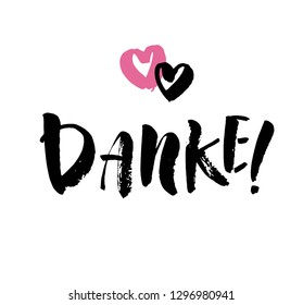 Danke. Thank you in German. Hand drawn vector lettering isolated on white background. Modern brush ink handlettering postcard for printing, web pages and more.