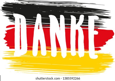"""""""Danke"""" - thanks in German, brush lettering poster for your design. Creative typography. Card with text """"Danke"""". Tourism and travel. German flag background. Brush strokes."""