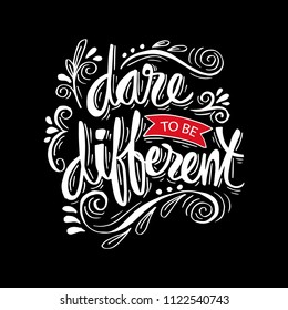 Different Quotes | Dare To Be Different Quotes Images Stock Photos Vectors