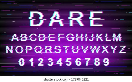 Dare glitch font template. Retro futuristic style vector alphabet set on violet background. Capital letters, numbers and symbols. Encouraging message typeface design with distortion effect