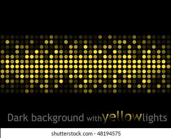 Dark background with yellow lights