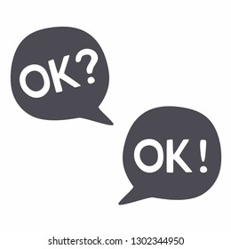 Dark gray vector speech bubbles on white background - OK? OK! Question and answer - an icon for reaching agreement, consenting, concept for successful negotiations, approval, symbol of acceptance.