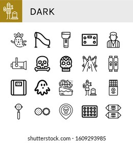 dark icon set. Collection of Widower, Ghost, Tunnel, Flashlight, Bathroom scale, Pastor, Spotlight, Skull, Spotlights, Chocolate, Haunted house, Widow, Chocolate bar, Portafilter icons