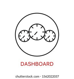 Dashboard linear icon. Thin line illustration. Car instrument panel. Contour symbol. Vector isolated outline drawing. Editable stroke