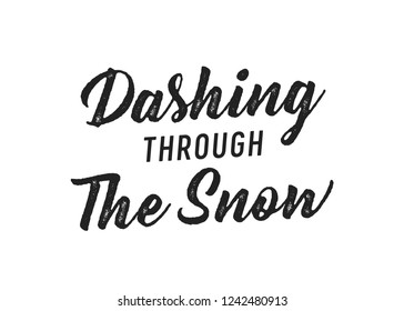 Dashing Through The Snow Christmas Vector Text Typography Illustration Background