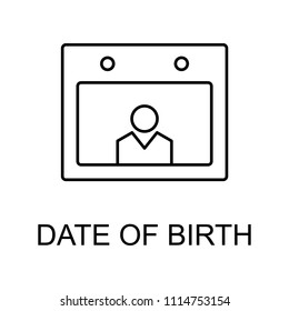date of birth line icon. Element of human resources signs with name for mobile concept and web apps. Thin line date of birth line icon can be used for web and mobile on white background