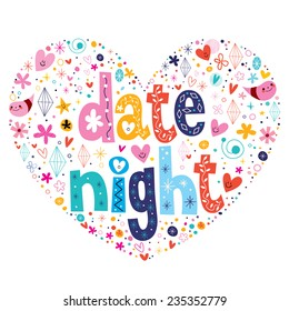 date night heart shaped typography lettering design