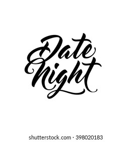 Date Night. Script brush lettering. Typography design for cards, posters, flyers, blog posts.