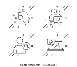 Dating chat, Bitcoin think and Find user line icons set. Medical help sign. People love, Cryptocurrency head, Search person. Medicine laptop. People set. Line dating chat outline icon. Vector