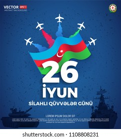 Day of the Armed Forces of Azerbaijan flag military banners 26 June Baku illustration