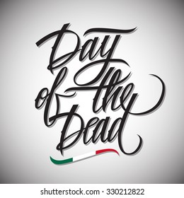 Dia de los muertos calligraphy day stock vector hd royalty free day of the dead calligraphic lettering design card template creative typography for holiday greetings m4hsunfo