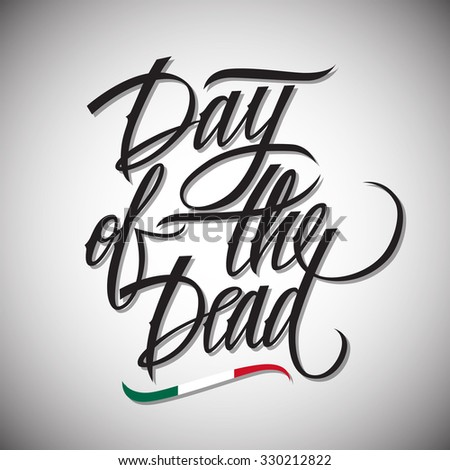 Day dead calligraphic lettering design card stock vector royalty day of the dead calligraphic lettering design card template creative typography for holiday greetings m4hsunfo
