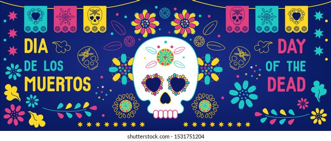 Day of the dead, Dia de los muertos background, banner, greeting card  with mexican bunting, sugar skulls or calavera, flowers and text. Vector illustration, facebook cover, website, social media.