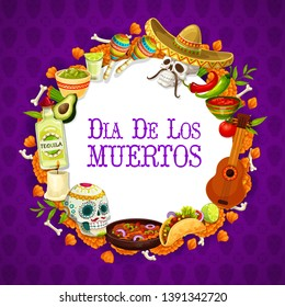 Day of dead mexican holiday banner with traditional Dia de los muertos signs in round frame. Vector guitar and tequila, maracas and burning candle, calavera and nachos. Bones and enchilada, burritos