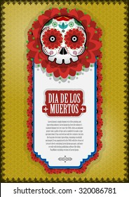 Day Of The Dead Skull Vector poster background. Dia de los muertos. Mexican holiday. Mexico.