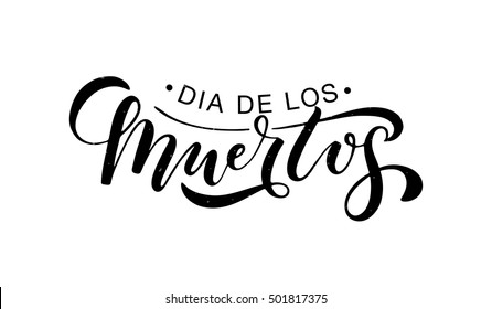Day of the dead vector illustration set. Hand sketched lettering 'Dia de los Muertos' for postcard or celebration design. Flowers and herbs with hand drawn typography poster.