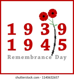 Day of Remembrance and Reconciliation. Red poppy flower commemorative symbol. World War II. Minimalism style. World War second 1939 -1945 card. Remember. Barbed wire and red flowers