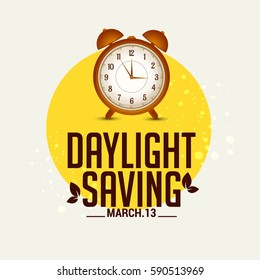 Daylight Saving Time Concept With Clock And Lettering Design,Poster Or Banner Background.