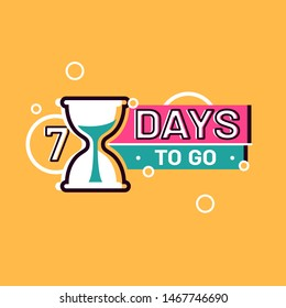 Days left sign numbers seven. Shopping day countdown. Modern flat style vector illustration. Template for banner, flyer, Sale, offer, promotion, ad, blog, marketing. Eps 8