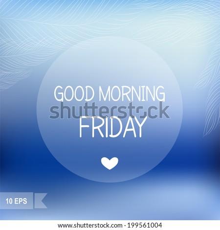 Days Week Good Morning Friday On Stock Vektorgrafik Lizenzfrei
