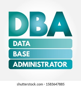 DBA - Database Administrator, acronym technology concept background