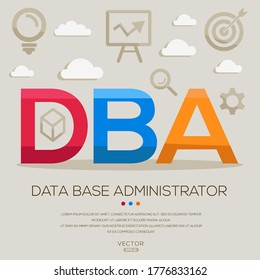 DBA mean (database administrator) ,letters and icons,Vector illustration.